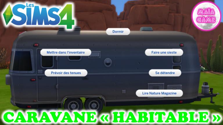 Caravane habitable sims 4