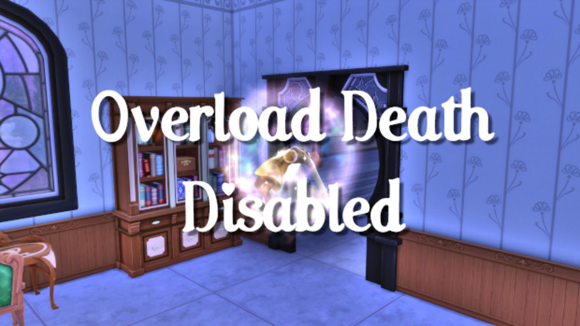 overloaddeathdisabled